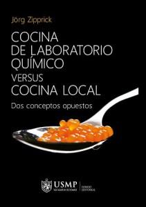 """""""Cocina de laboratorio químico versus cocina local. Dos conceptos opuestos"""" de Jörg Zipprick."""